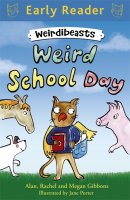 Weird School Day (Weirdibeasts 1), anglická kniha