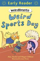 Weird Sports Day (Weirdibeasts 2), anglická kniha