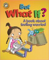 But What If? A book about feeling worried, anglická kniha
