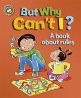 But Why Can't I? - A book about rules, anglická kniha