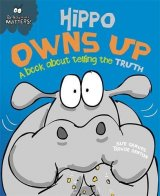 Hippo Owns Up - A book about telling the truth, anglická kniha