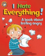 I Hate Everything!: A book about feeling angry, anglická kniha