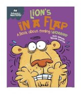 Lion's in a Flap - A book about feeling worried, anglická kniha