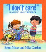I Don't Care - Learning About Respect, anglická kniha