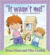 It Wasn't Me! - Learning About Honesty, anglická kniha