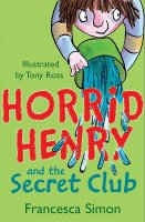 Horrid Henry and the Secret Club, anglická kniha