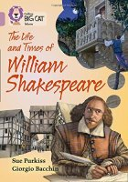 The Life and Times of William Shakespeare (level 18), anglická kniha