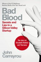 Bad Blood : Secrets and Lies in a Silicon Valley Startup, anglická kniha