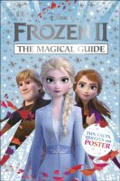 Disney Frozen 2 The Magical Guide, anglická kniha