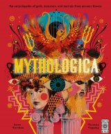 Mythologica : An encyclopedia of gods, monsters and mortals from ancient Greek, anglická kniha