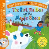 The Girl, the Bear and the Magic Shoes : Book and CD Pack, anglická kniha