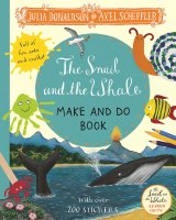 The Snail and the Whale Make and Do, nálepkový zošit s aktivitami